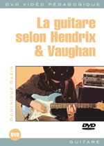 La guitare selon Jimi Hendrix et Stevie Ray Vaughan
